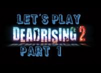 deadrising2LP part 1